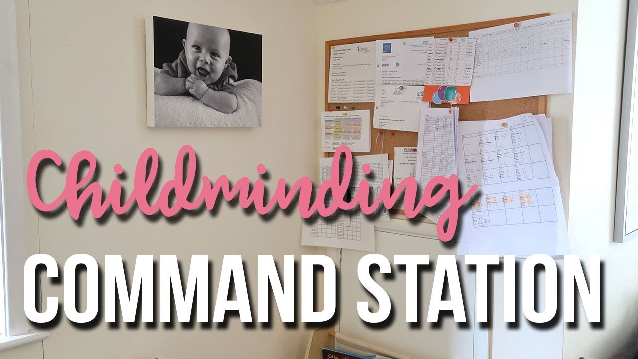 CHILDMINDING COMMAND STATION - WHAT TO PUT IN A COMMAND STATION - A CHILDMINDING MUMMY