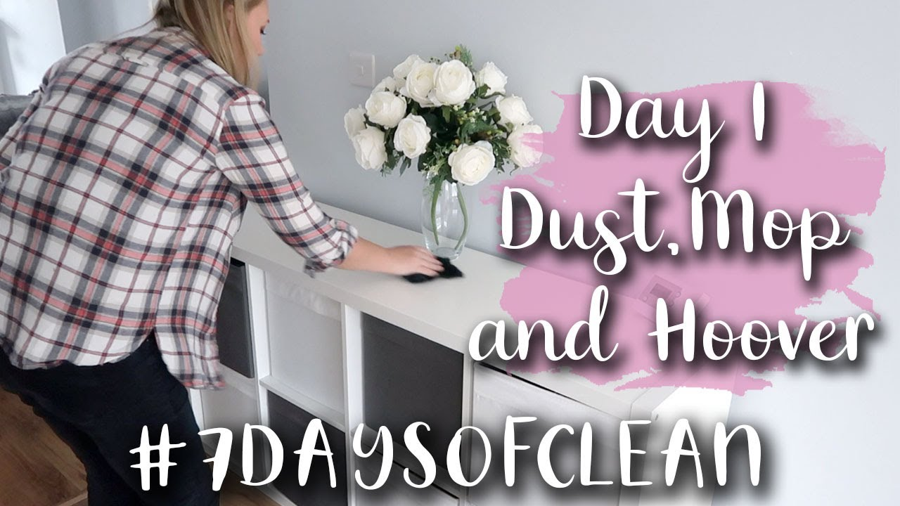 7 DAYS OF CLEAN - DAY 1 - #7DAYSOFCLEAN - DUST, MOP AND HOOVER - CLEAN WITH ME - LOTTE ROACH