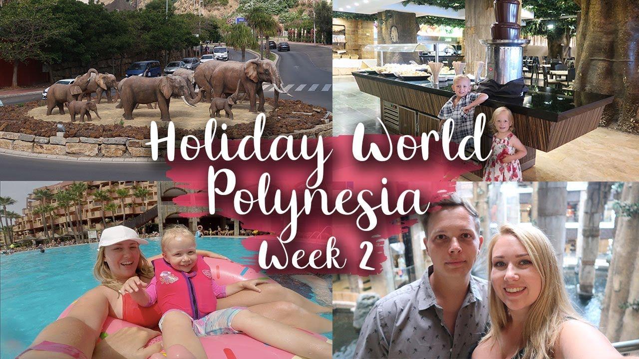 WEEK 2 AT HOTEL POLYNESIA, BENALMADENA - EXPLORE HOLIDAY VILLAGE HOTEL - LOTTE ROACH