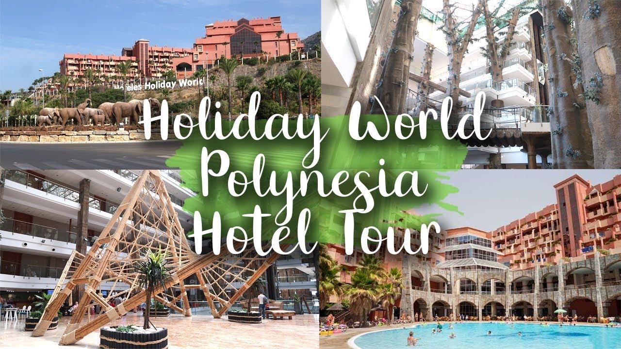 HOTEL POLYNESIA HOTEL TOUR - HOLIDAY WORLD HOTELS - BENALMADENA, SPAIN - LOTTE ROACH